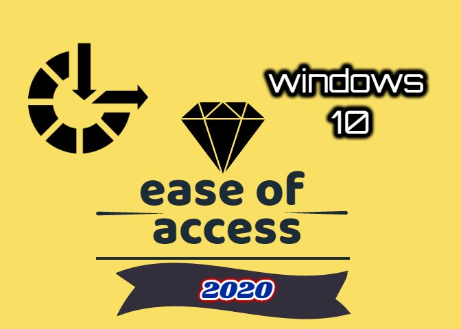 Accessibility Features for Windows 10 2020